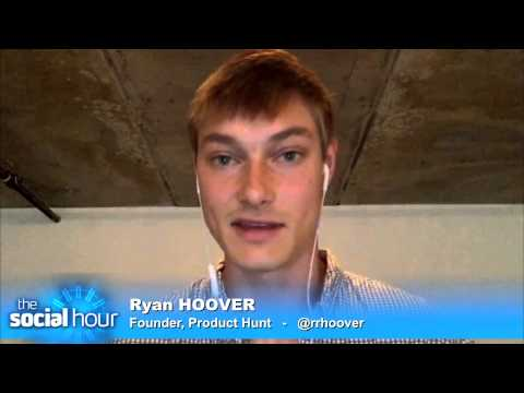 The Social Hour 171: Product Hunt Founder Ryan Hoover