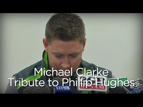 Michael Clarke makes emotional tribute to Phillip Hughes