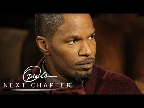 Jamie Foxx's Life-Changing Lessons | Oprah's Next Chapter | Oprah Winfrey Network