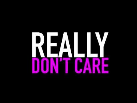 Really Don't Care: Video Teaser #1