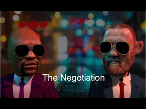 "Conor McGregor Negotiating Floyd Mayweather for the fight "" The Negotiation """