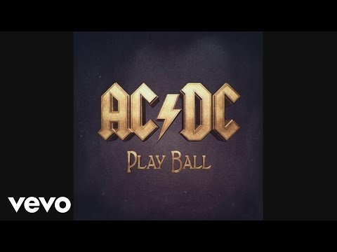AC/DC - Play Ball (Audio)