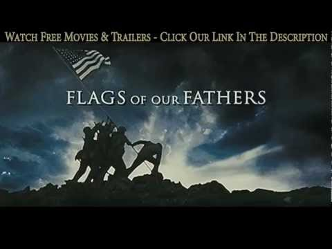 Flags of Our Fathers [2006] | Trailer