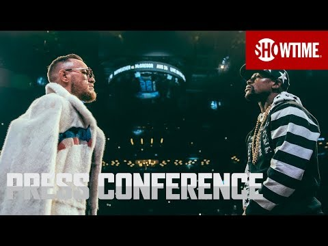 Mayweather vs. McGregor: New York Press Conference | Sat., Aug. 26 on SHOWTIME PPV