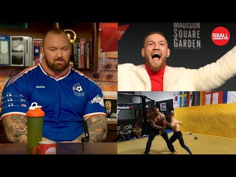 The Mountain: I'd smash Conor McGregor in a UFC Octagon