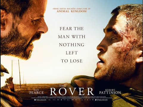 THE ROVER UK OFFICIAL TRAILER [HD] DAVID MICHOD