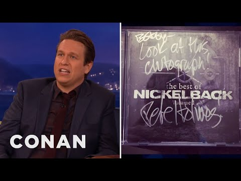 Pete Holmes' Nickelback Autograph - CONAN on TBS