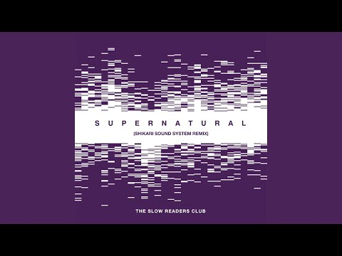 Supernatural (Shikari Sound System Remix)