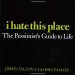 The Pessimists Guide to Life