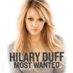 Hilary_Duff_-_Most_Wanted