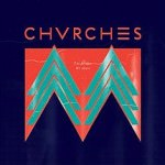 220px-Chvrches_-_The_Mother_We_Share_-_2012