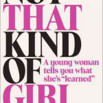 Lena Dunham - Not That Kind of Girl book cover